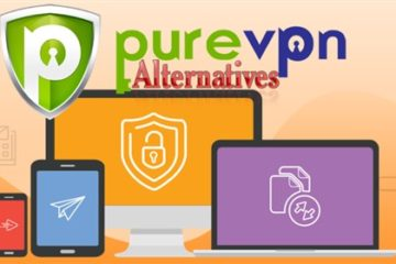PureVPN Alternatives for PC