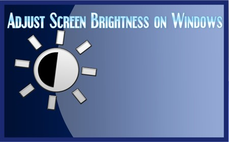 Adjust Screen Brightness on Windows 10